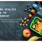 Stay Healthy While On Assignment