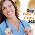 Nursing Specialties for 2021